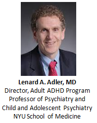 Lenard Adler, MD ADHD in Adults